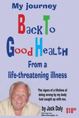 Back to Good Health (Paperback): Jack Daly