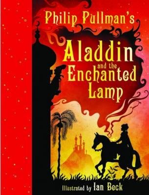 Aladdin and the Enchanted Lamp (Hardcover): Philip Pullman