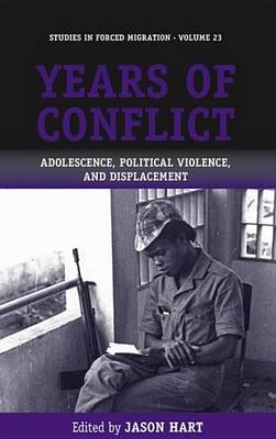 Years of Conflict - Adolescence, Political Violence and Displacement (Electronic book text): Jason Hart