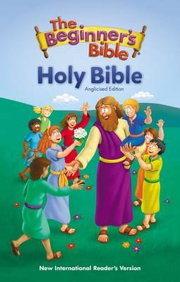 NIrV Beginner's Bible Holy Bible, Anglicised Edition, Hardcover (Hardcover, Anglicised ed):