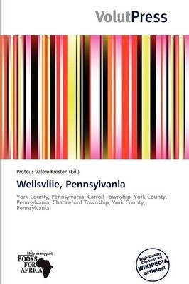 Wellsville, Pennsylvania (Paperback):