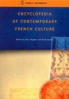 Encyclopedia of Contemporary French Culture (Paperback, Routledge world reference): Alexandra Hughes, Alex Hughes, Keith A....