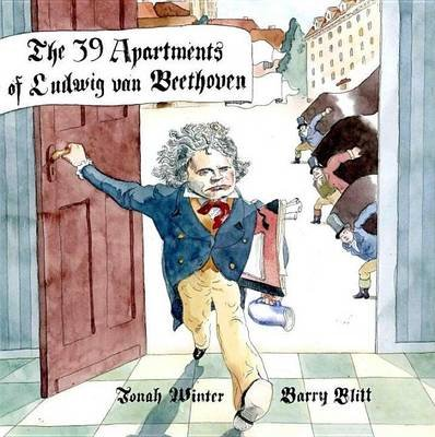 The 39 Apartments of Ludwig Van Beethoven (Electronic book text): Jonah Winter