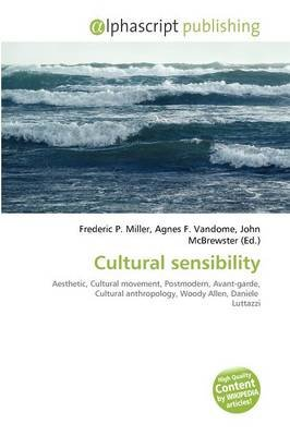 Cultural Sensibility (Paperback): Frederic P. Miller, Agnes F. Vandome, John McBrewster