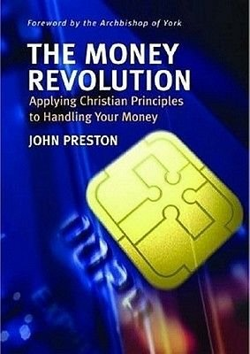 The Money Revolution (Paperback): John Preston