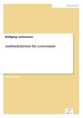 Auslosekriterien Fur Convenants (German, Paperback): Wolfgang Lachenmann
