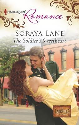 The Soldier's Sweetheart (Paperback): Soraya Lane