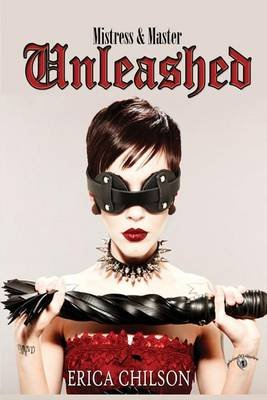 Unleashed (Paperback): Erica Chilson