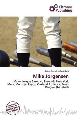 Mike Jorgensen (Paperback): Adam Cornelius Bert