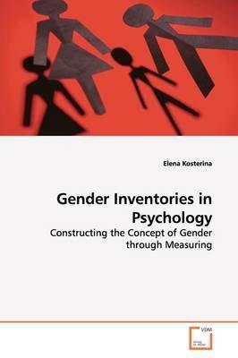 Gender Inventories in Psychology (Paperback): Elena Kosterina
