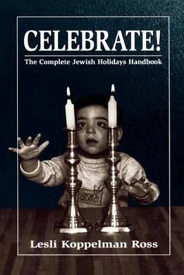 Celebrate! (Electronic book text): Lesli Koppelman Ross