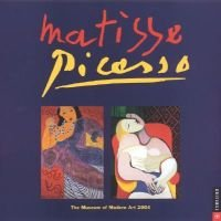Picasso/Matisse Calendar 2004 (Book, illustrated edition): Cal04