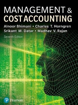Management and Cost Accounting with Mylab Accounting (Mixed media product, 7 Ed): Madhav V Rajan