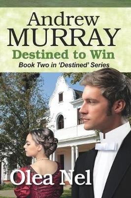 Andrew Murray - Destined to Win (Paperback): Olea Nel
