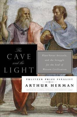 Cave and the Light (Electronic book text): Arthur Herman
