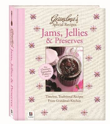 Grandma's Special Recipes Jams, Jellies and Preserves (Hardcover):