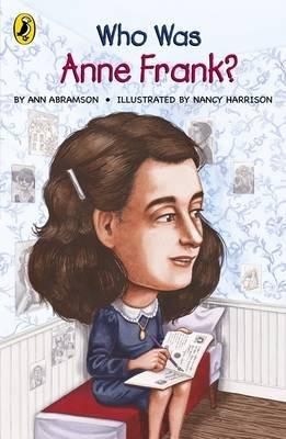 Who Was Anne Frank? (Paperback): Ann Abramson
