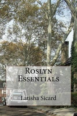 Roslyn Essentials (Paperback): Latisha Sicard