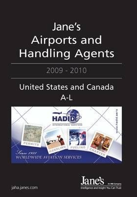 Jane's Airports and Handling Agents 2009/2010 - United States and Canada, 2009-2010 (Hardcover, 23rd edition): Adam Harding