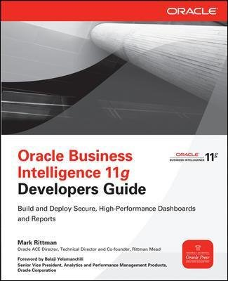 Oracle Business Intelligence 11g Developers Guide (Paperback, Ed): Mark Rittman