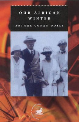 Our African Winter (Hardcover): Arthur Conan Doyle