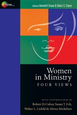 Women in Ministry (Paperback, New): Bonnidell Clouse, Robert G. Clouse