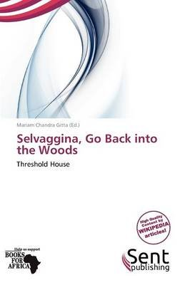 Selvaggina, Go Back Into the Woods (Paperback): Mariam Chandra Gitta