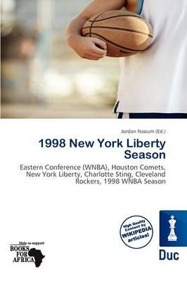 1998 New York Liberty Season (Paperback): Jordan Naoum