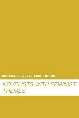 Critical Survey of Long Fiction - Feminist Novelists (Hardcover): Carl E Rollyson