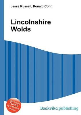 Lincolnshire Wolds (Paperback): Jesse Russell, Ronald Cohn