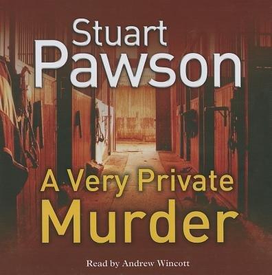 A Very Private Murder (CD, Unabridged edition): Stuart Pawson