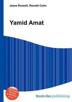 Yamid Amat (Paperback): Jesse Russell, Ronald Cohn