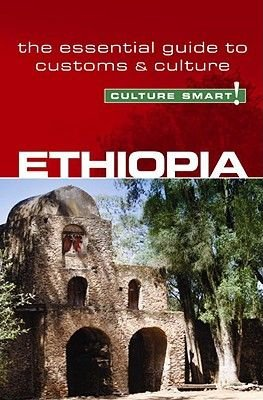 Ethiopia - Culture Smart! The Essential Guide to Customs & Culture (Paperback): Sarah Howard