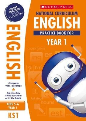 National Curriculum English Practice Book for Year 1 (Paperback): Scholastic