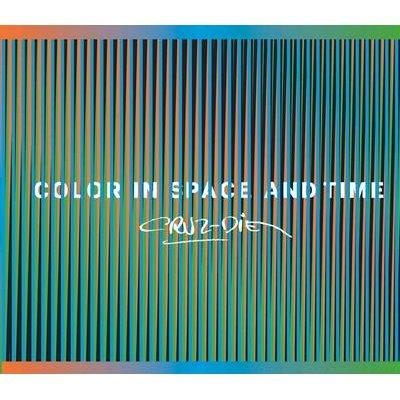 Carlos Cruz-Diez - Color in Space and Time (Hardcover): Mari Carmen Ramirez, Hector Olea