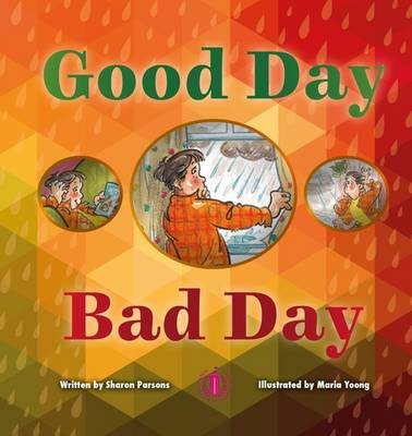 Good Day Bad Day (Paperback): Sharon Parsons