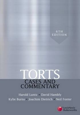 Torts - Cases and Commentary (Paperback, 6th Revised edition): Harold Luntz, D. Hambly