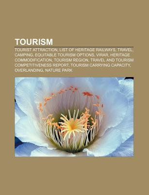 Tourism - Tourist Attraction, List of Heritage Railways