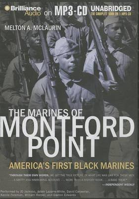 The Marines of Montford Point - America's First Black Marines (MP3 format, CD): Melton A. McLaurin