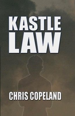 Kastle Law (Paperback): Chris Copeland