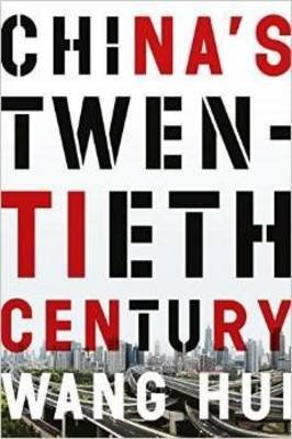 China's Twentieth Century - Revolution, Retreat, and the Road to Equality (Hardcover): Hui Wang