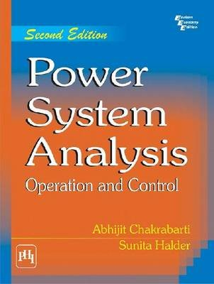 Power System Analysis - Operation and Control (Paperback, 3rd Revised edition): Abhijit Chakrabarti, Sunita Halder