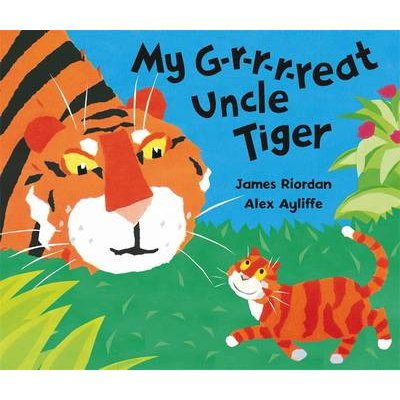 My G-r-r-r-reat Uncle Tiger (Paperback): James Riordan