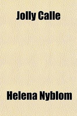 Jolly Calle (Paperback): Helena Nyblom