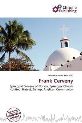 Frank Cerveny (Paperback): Adam Cornelius Bert