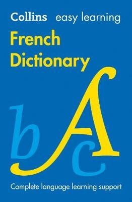Easy Learning French Dictionary - Trusted Support for Learning (Paperback, 8th Revised edition): Collins Dictionaries