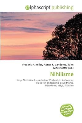 Nihilisme (French, Paperback): Frederic P. Miller, Agnes F. Vandome, John McBrewster