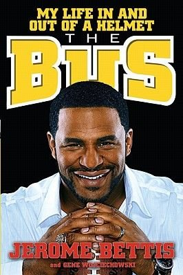 The Bus (Electronic book text): Gene Wojciechowski, Jerome Bettis