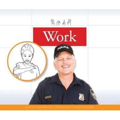 Work (Hardcover): Kathy Thornborough