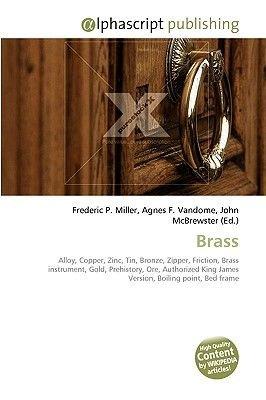 Brass (Paperback): Frederic P. Miller, Agnes F. Vandome, John McBrewster